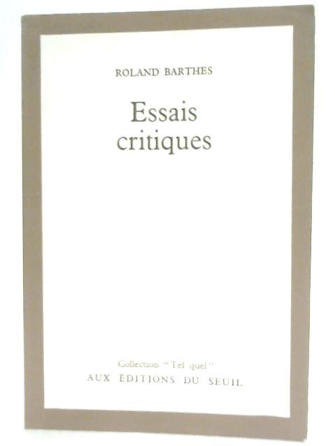 Essais Critiques: Roland Barthes