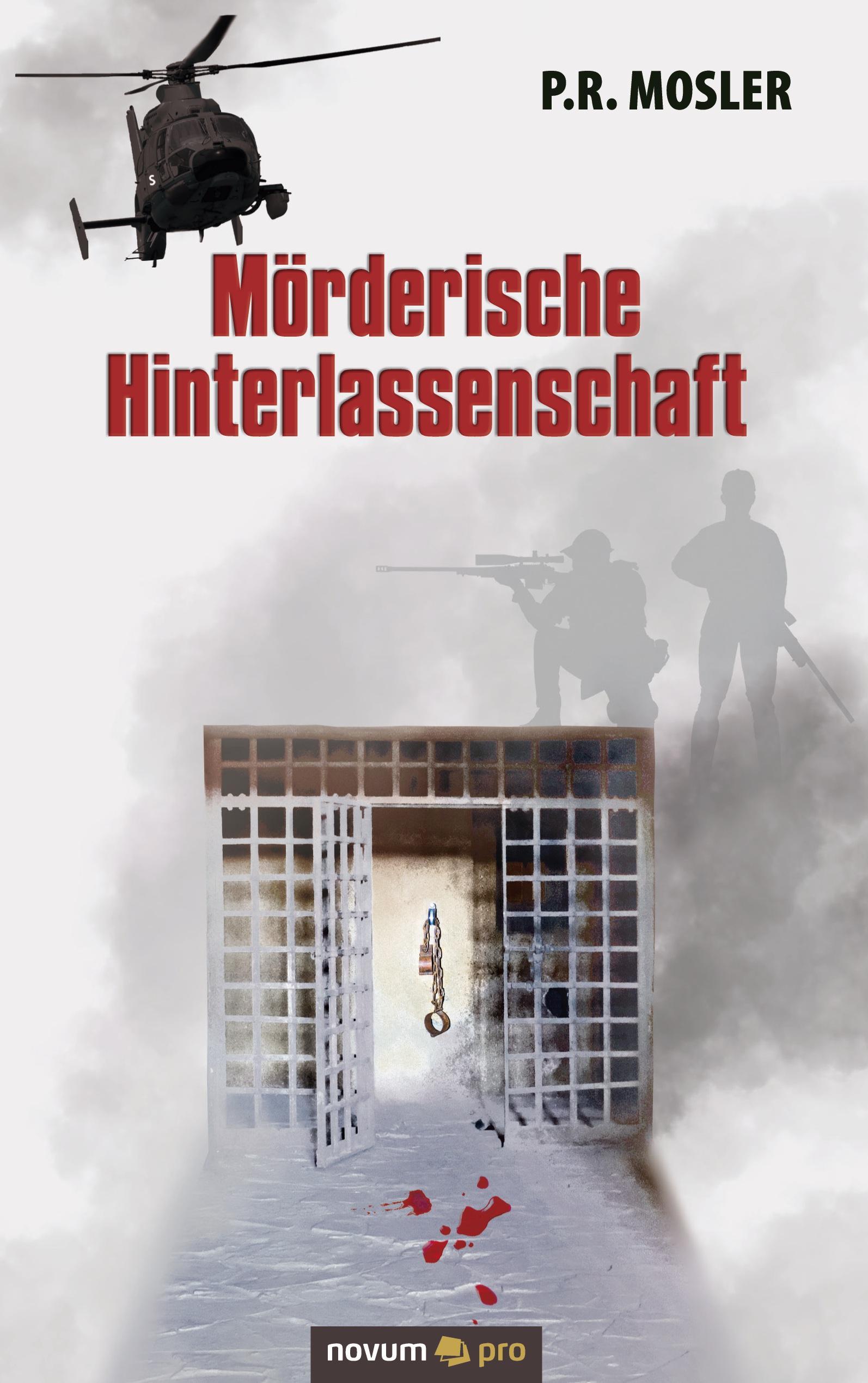 Mörderische Hinterlassenschaft - Mosler, P.R.