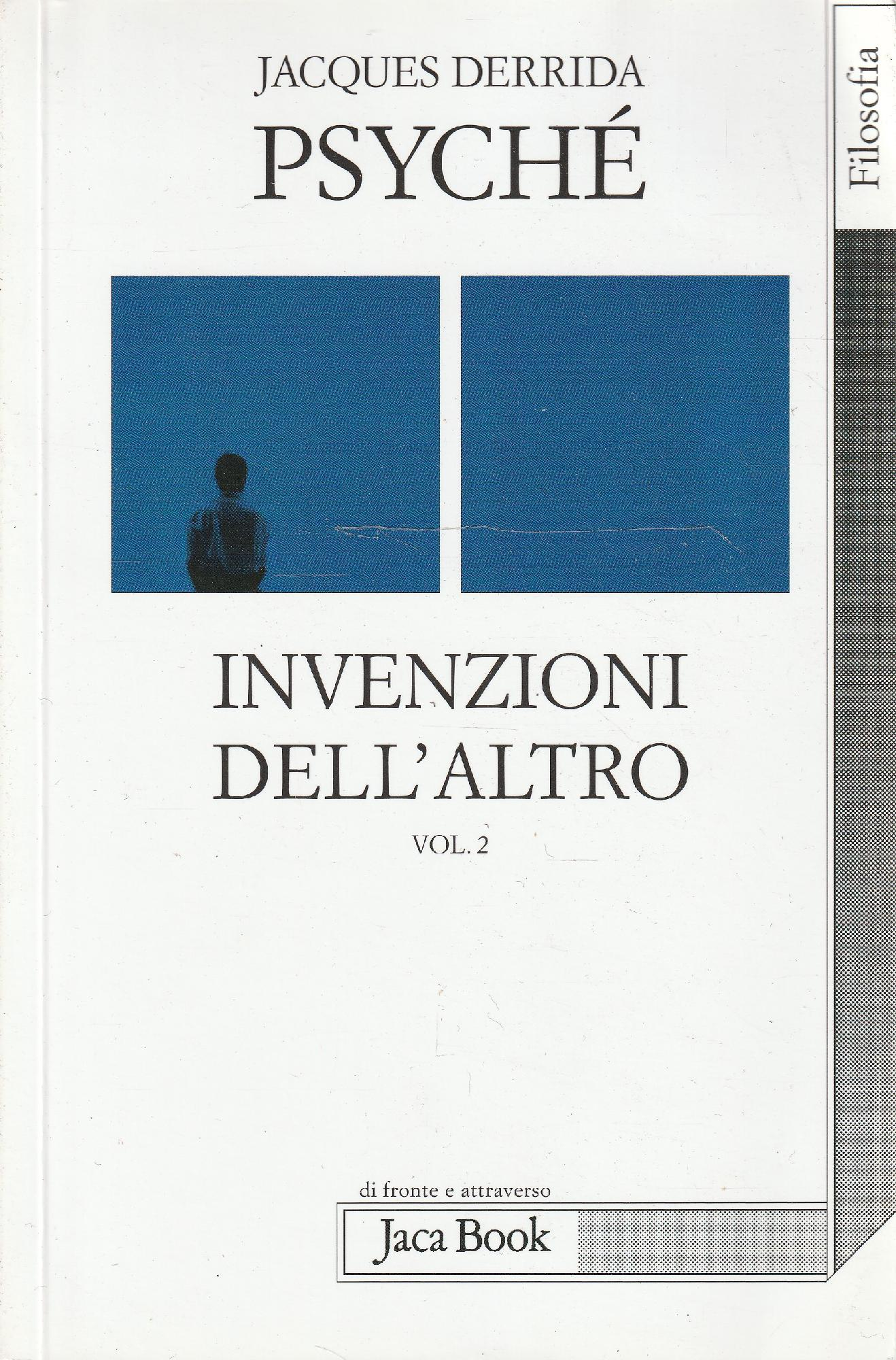 Psyché: invenzioni dell'altro Vol. 2 - J. DERRIDA