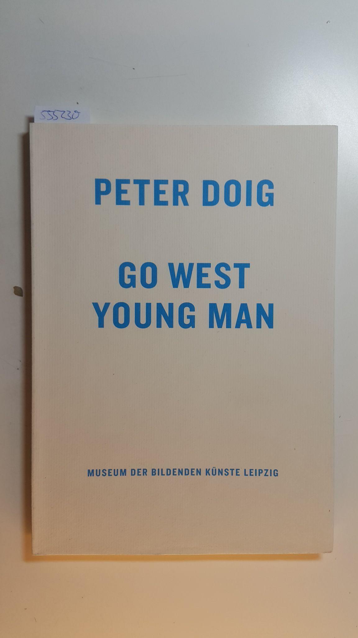 Peter Doig, go west young man : Schmidt, Hans-Werner ;