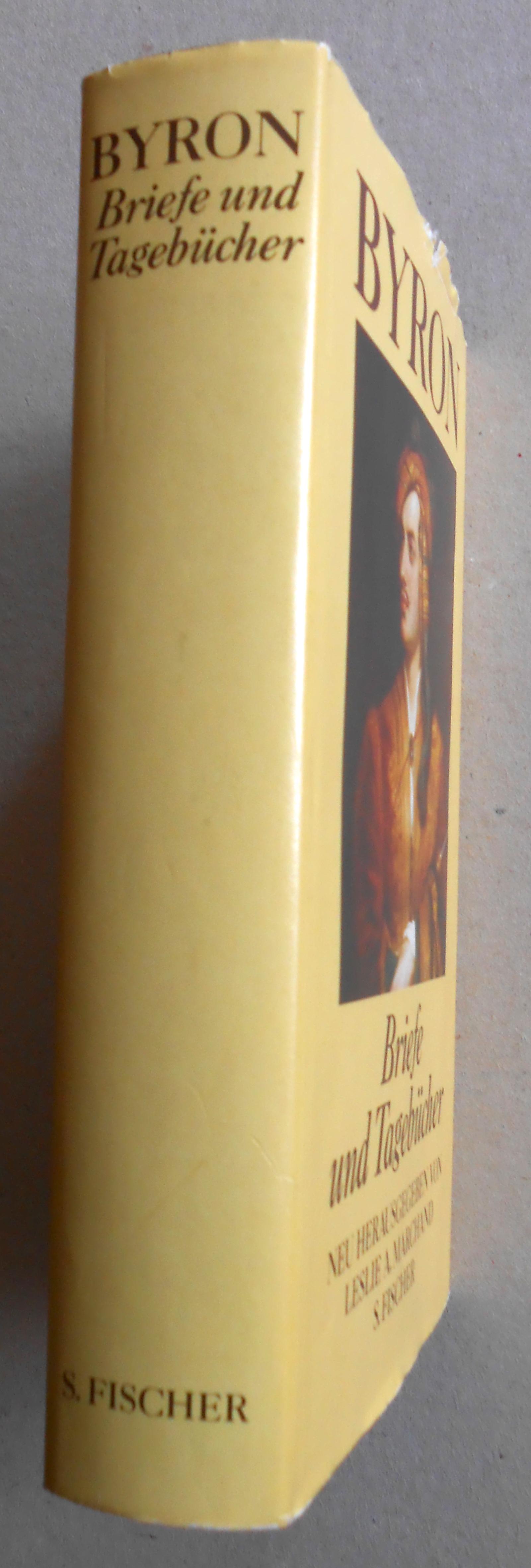 Briefe und Tagebücher. Neu herausgegeben von Leslie: Lord Byron: