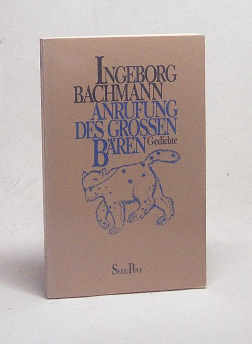 Anrufung des Grossen Bären : Gedichte /: Bachmann, Ingeborg