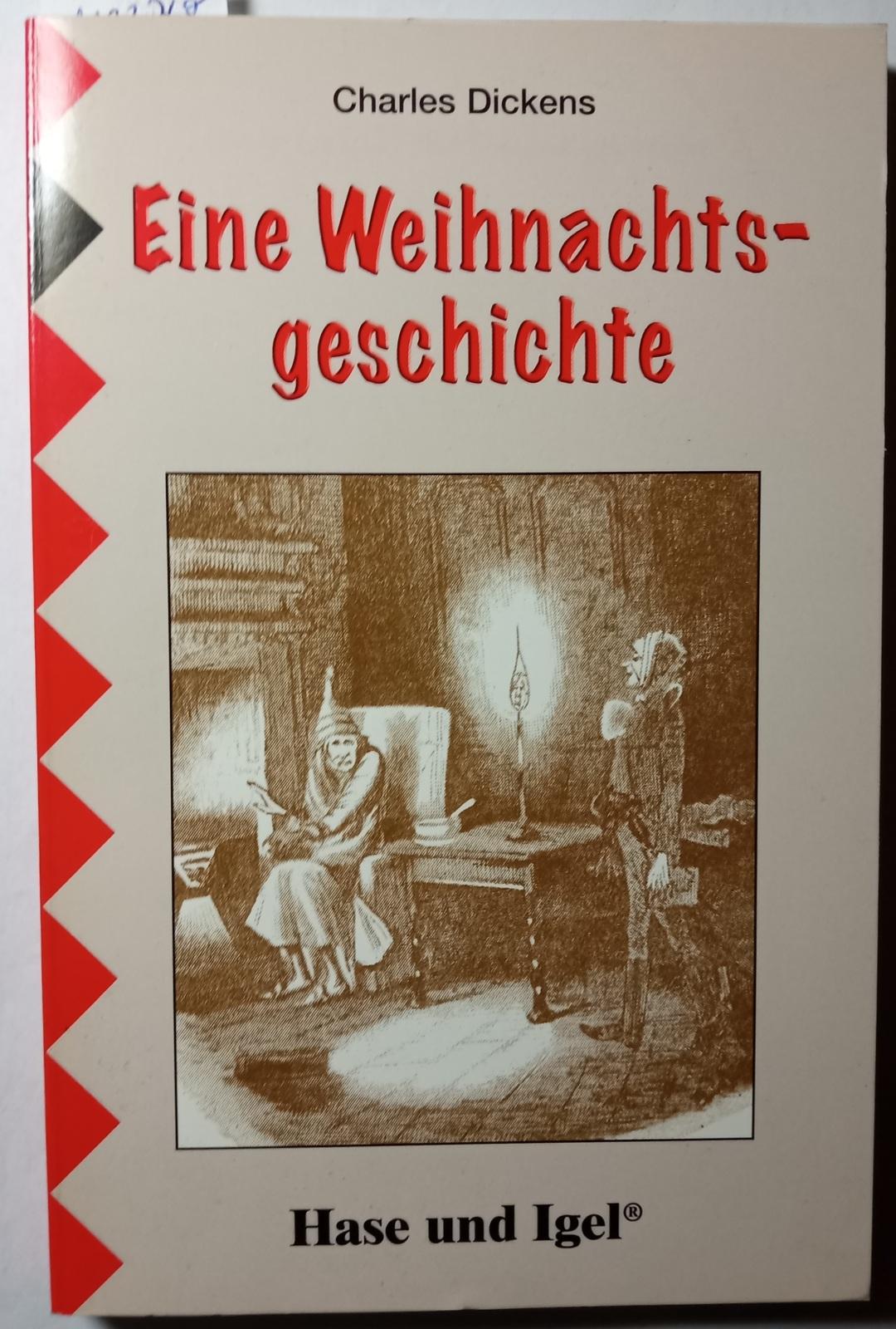 Eine Weihnachtsgeschichte: Dickens, Charles.: