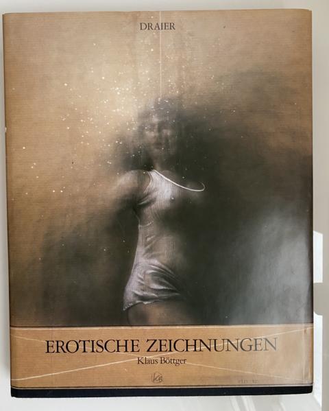 Erotische Zeichnungen. Mit zahlreichen, teils farbigen Abbildungen.: Böttger, Klaus:
