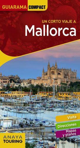 UN CORTO VIAJE A. MALLORCA - ANAYA TOURING; RAYO FERRER, MIQUEL; JANER MANILA, GABRIEL; Y OTROS