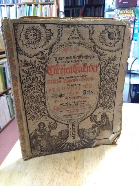 16.) Alten und Neuen Styli, Sonderbarer ChristenCalender: Voigt, Johann-Henrich (Heinrich),