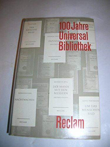 100 Jahre Reclams Universal-Bibliothek. 1867-1967, Beiträge zur: Diverse: