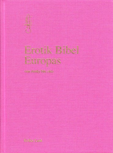 Erotik Bibel Europas: Von kinky bis chic - Lust, Erika