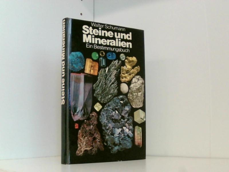 Steine und Mineralien. Ein Bestimmungsbuch.: Schumann, Walter.: