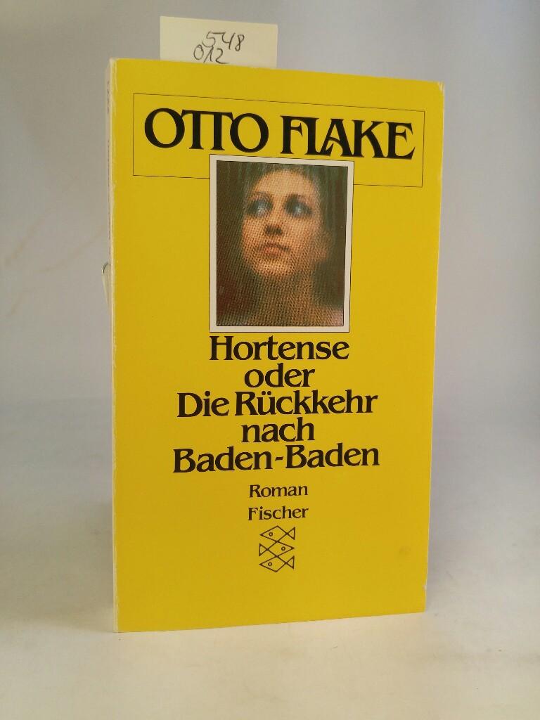 Hortense oder Die Rückkehr nach Baden-Baden: Flake, Otto: