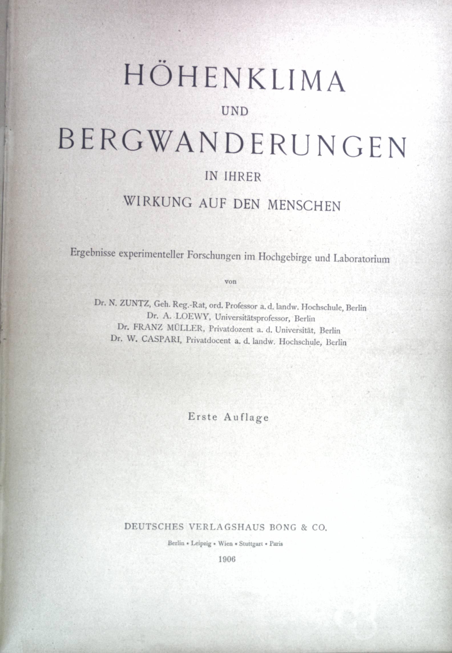 Höhenklima und Bergwanderungen in ihrer Wirkung auf: zuntz, N., A.