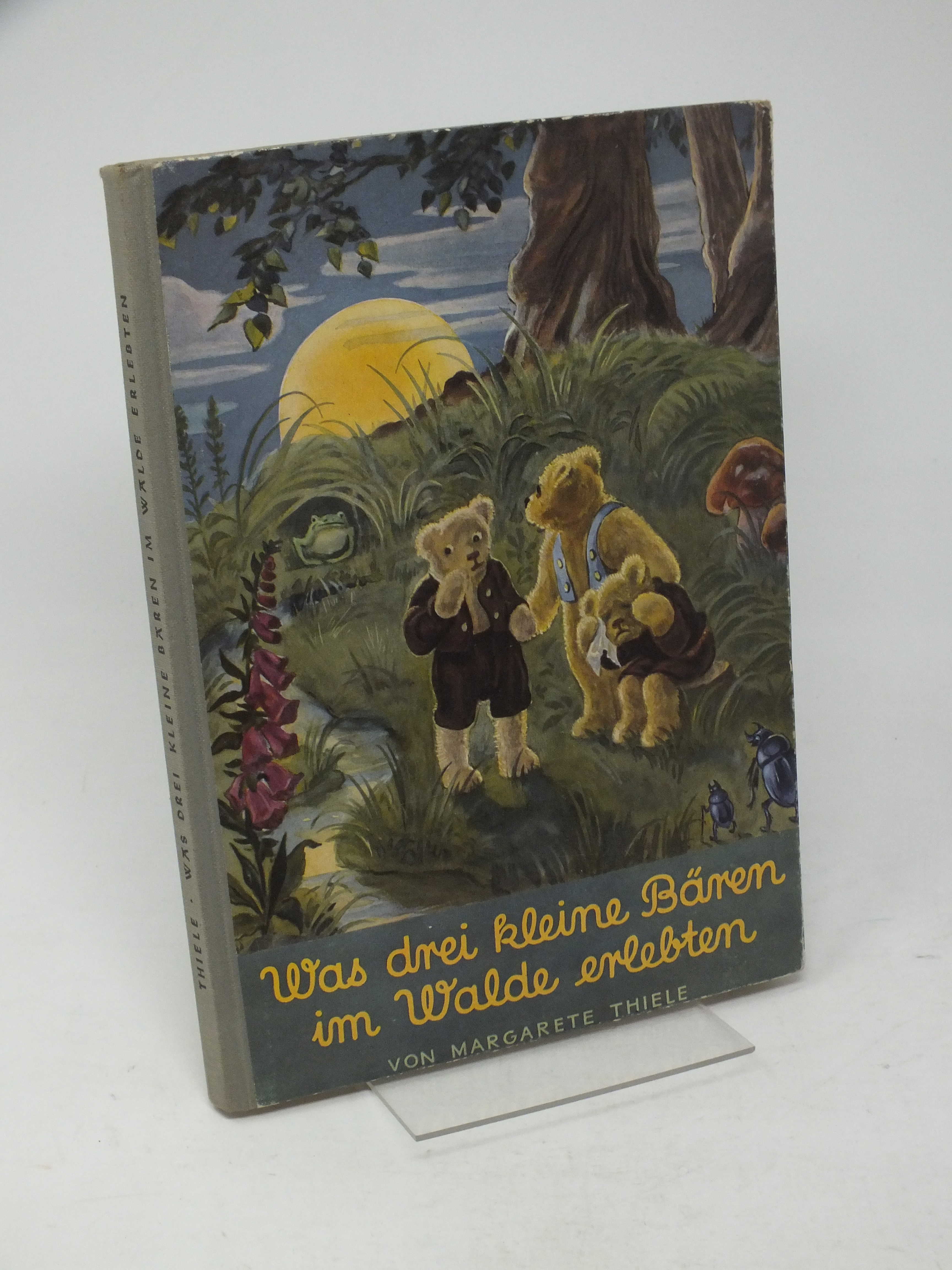 Was drei kleine Bären im Walde erlebten: Thiele, Margarete