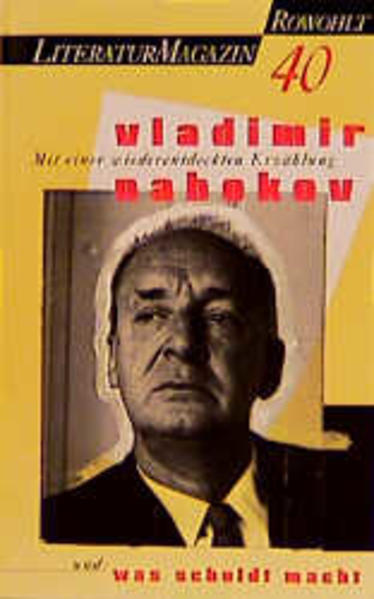 Literaturmagazin 40: Vladimir Nabokov Mit einer wiederentdeckten Erzählung - Zimmer, Dieter E., Martin Lüdke und Delf Schmidt
