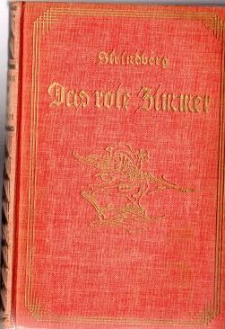 Das Rote Zimmer. Roman. Übers. v. Else: Strindberg, August: