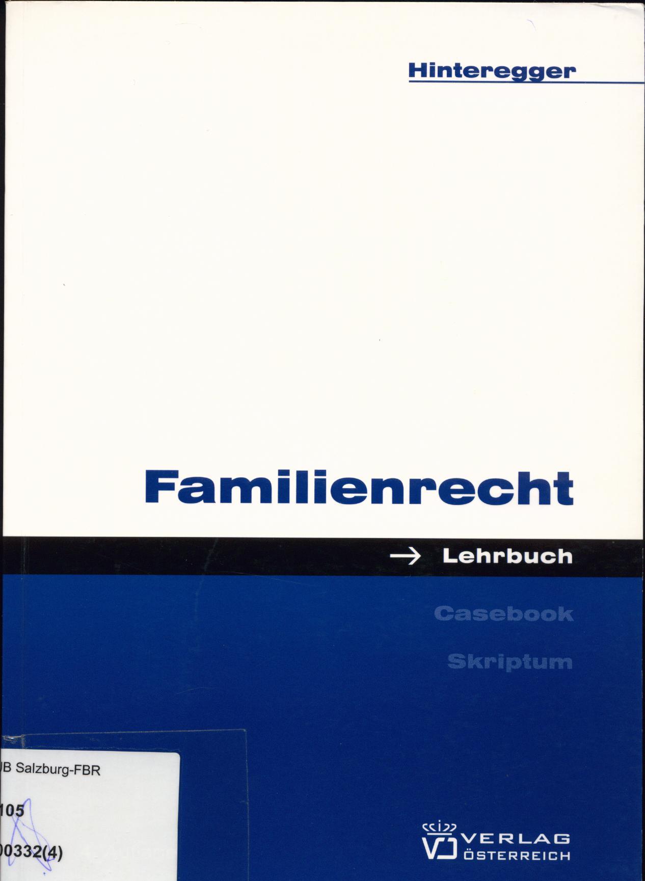 Familienrecht - Hinteregger, Monika