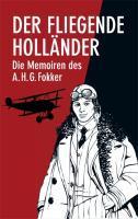 Der Fliegende Holländer - Fokker, Anthony H. G. Castan, Joachim