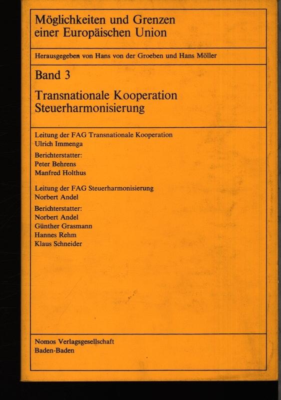 Berichte der Facharbeitsgruppen Transnationale Kooperation, Steuerharmonisierung.: Behrens, Peter: