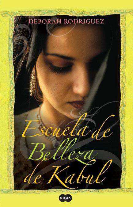 ESCUELA DE BELLEZA DE KABUL. - DEBORAH RODRIGUEZ