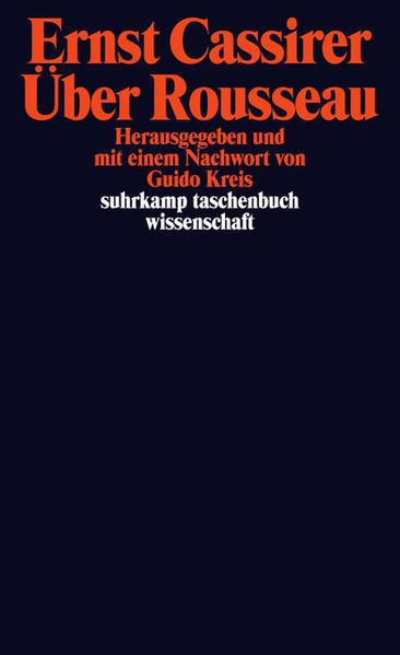 Über Rousseau (suhrkamp taschenbuch wissenschaft): Cassirer, Ernst: