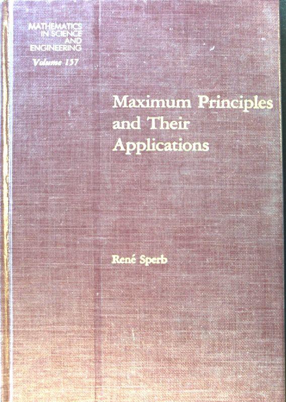 Maximum Principles and Their Applications; Mathematics in: Sperb, Rene Peter: