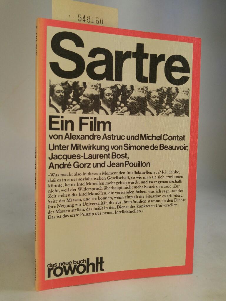 Sartre - Ein Film Autobiographische Schriften (Von Alexandre Astruc und Michel Contrat) - Astruc, Alexandre, Michel Contat und Linde Birk (ins deutsche übertragen)