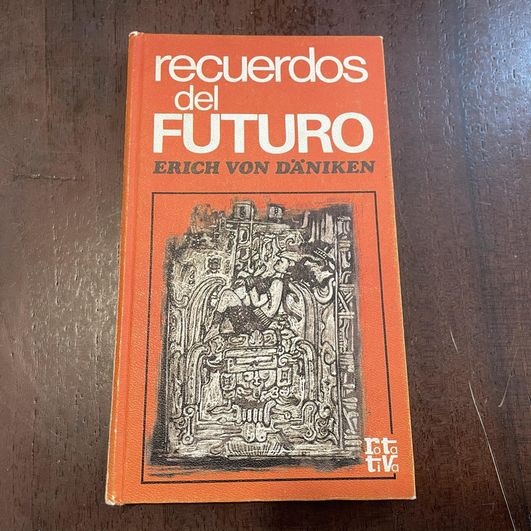 Recuerdos Del Futuro By Erich Von Däniken 18 Cm Buen Estado 1973 Kavka Libros