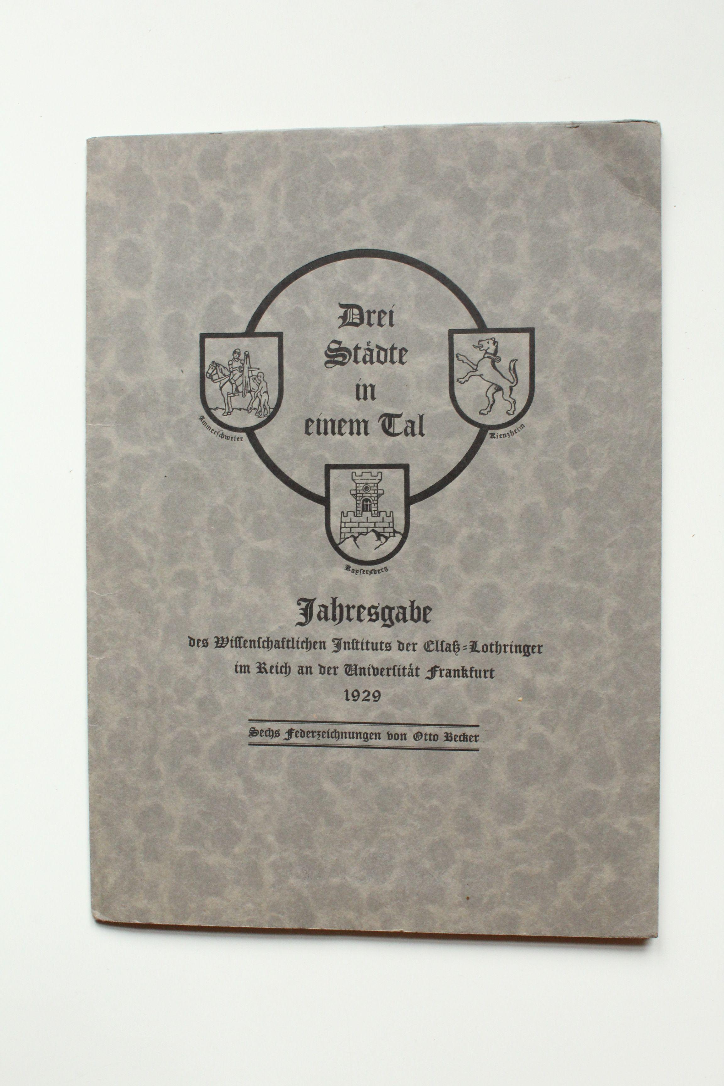 Drei Städte in einem Tal Ammerschweier -: Becker, Otto