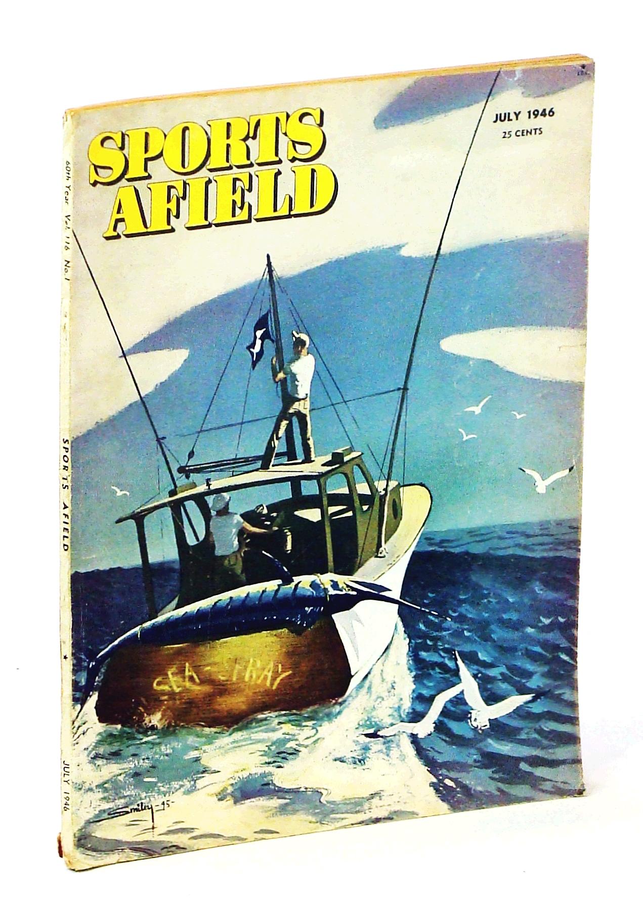 Sports Afield Magazine, July 1946, Vol. 116,: Dunathan, Clint; Babcock,