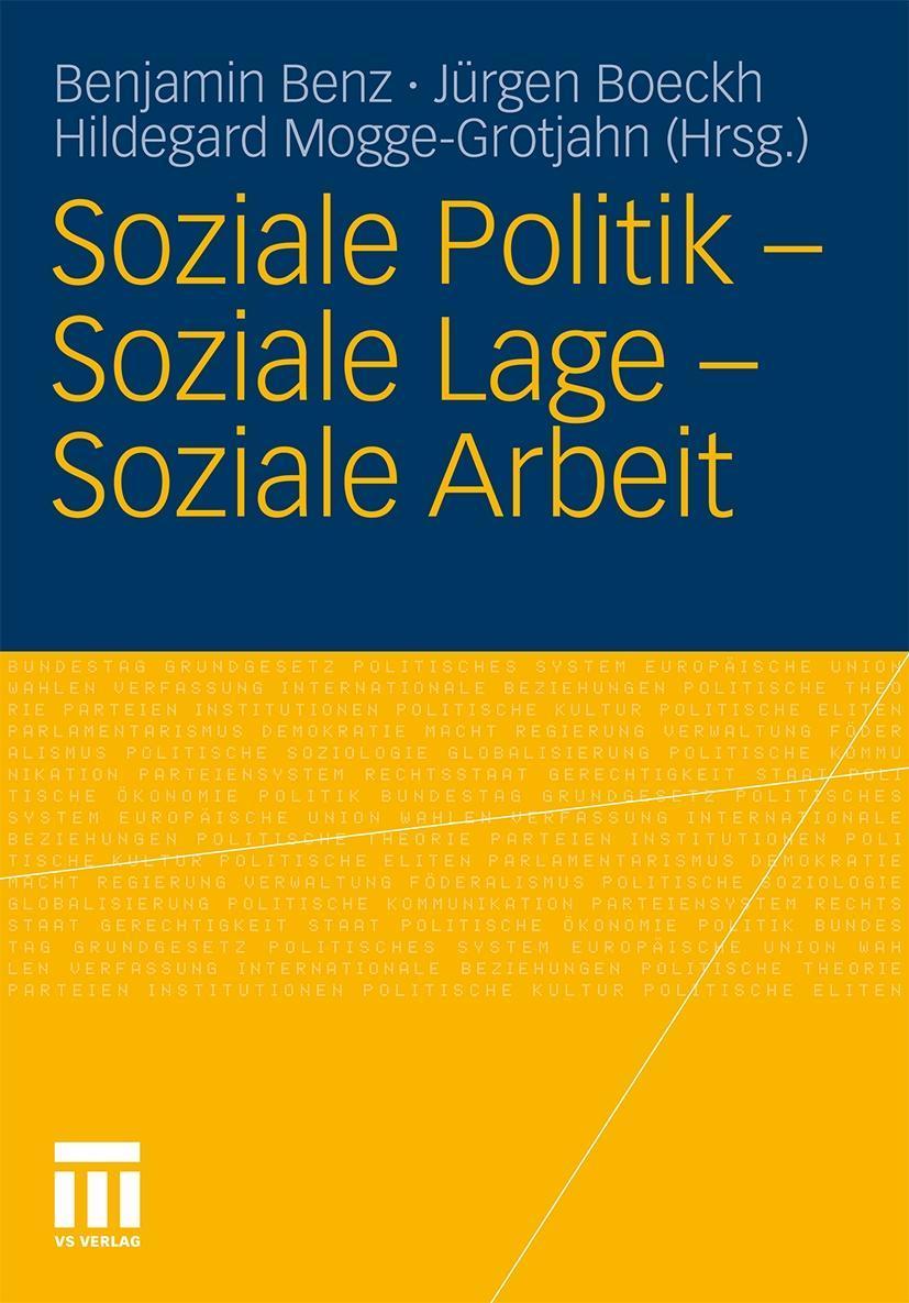 Soziale Politik - Soziale Lage - Soziale Arbeit - Benz, Benjamin Boeckh, Jürgen Mogge-Grotjahn, Hildegard