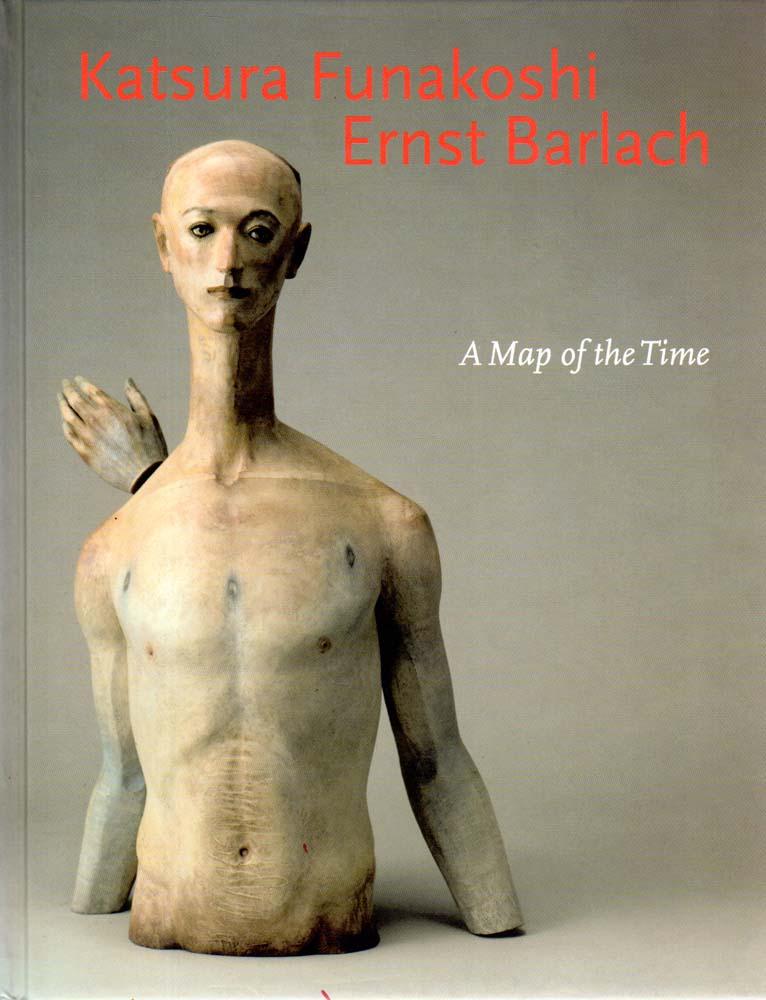 A Map of the Time. Skulpturen und: Funakoshi, Katsura -