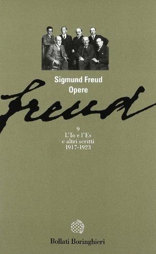 Opere. L'io e l'es (1917-1923) (Vol. 9) - Freud, Sigmund