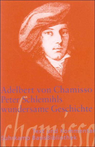 Peter Schlemihls wundersame Geschichte (Suhrkamp BasisBibliothek): Chamisso Adelbert, von: