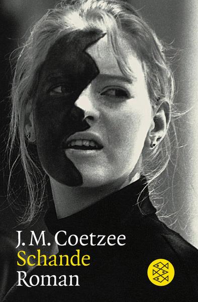 Schande: Roman: J.M., Coetzee:
