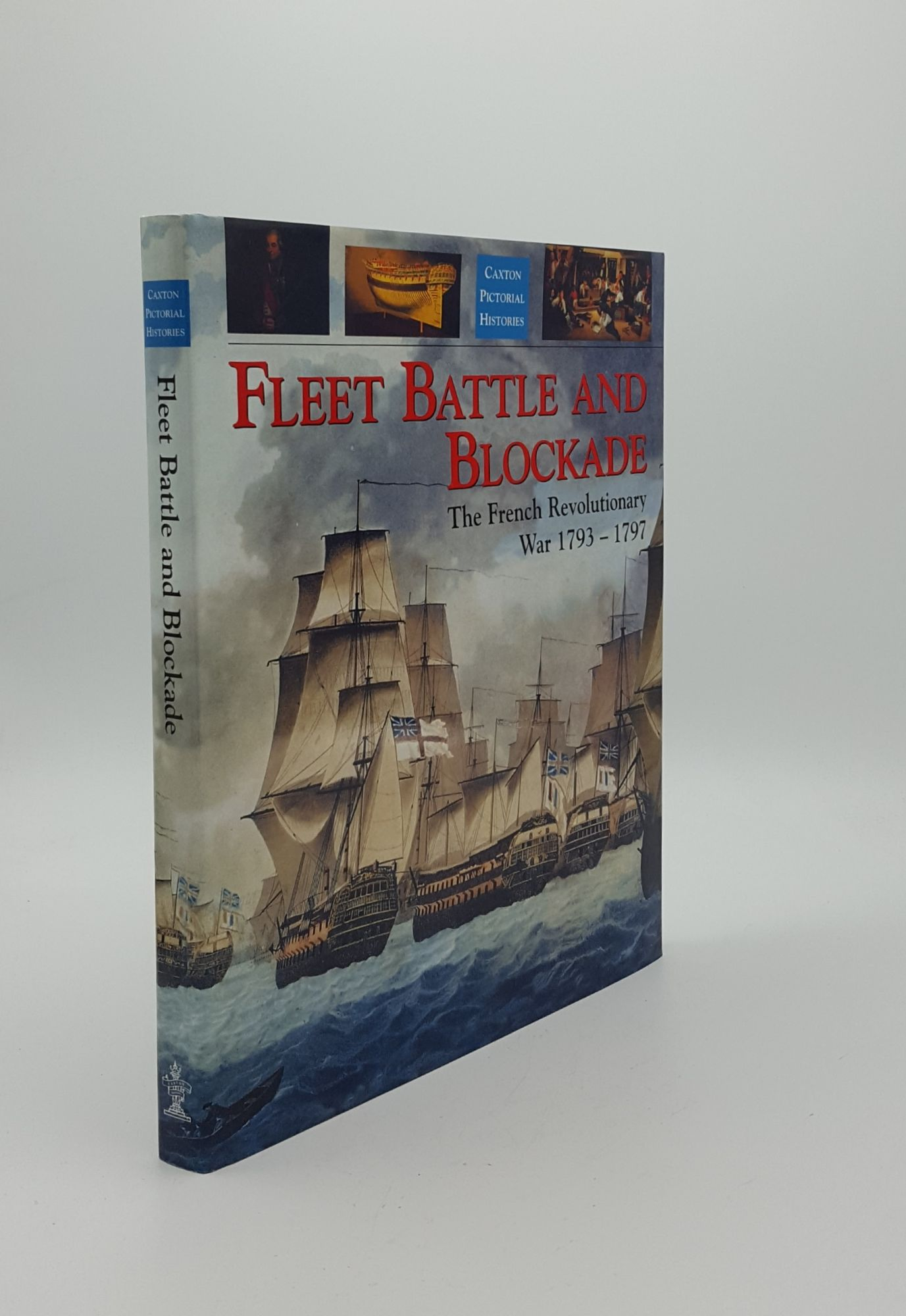 FLEET BATTLE AND BLOCKADE The French Revolutionary: GARDINER Robert