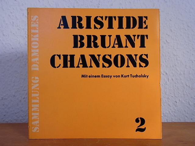 Aristide Bruant. Chansons 2 (Sammlung Damokles): Bruant, Aristide -