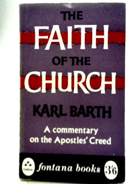 The Faith of The Church: Karl Barth