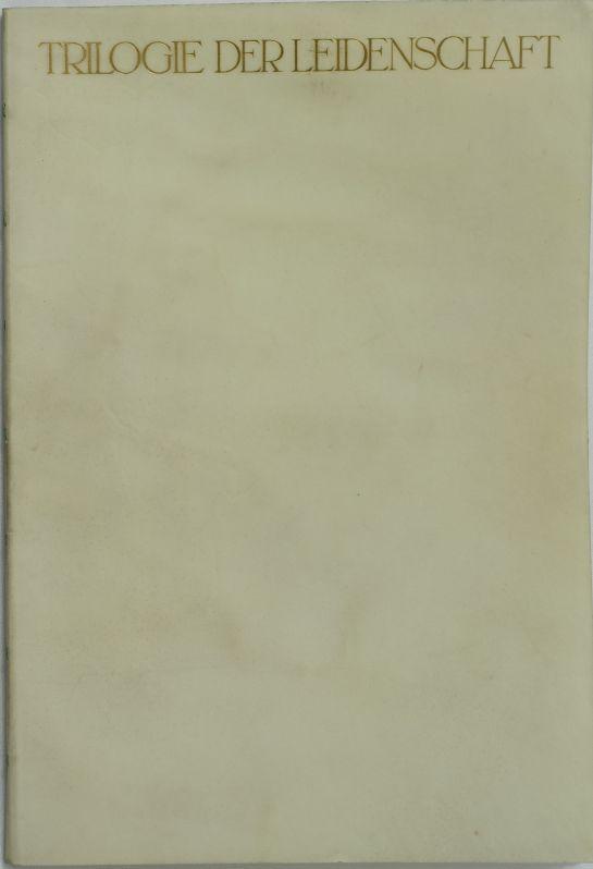 Trilogie der Leidenschaft. Leipzig, Insel-Verlag 1912. 4to.: Goethe, J. W.