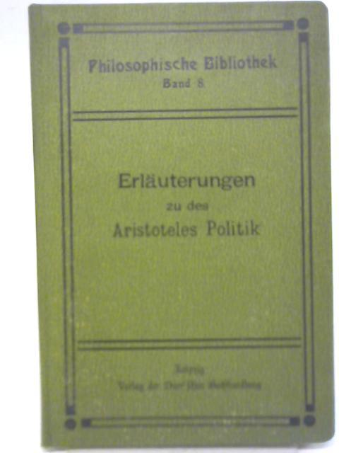 Erlauterungen zu des Aristoteles Politik: J. H. von