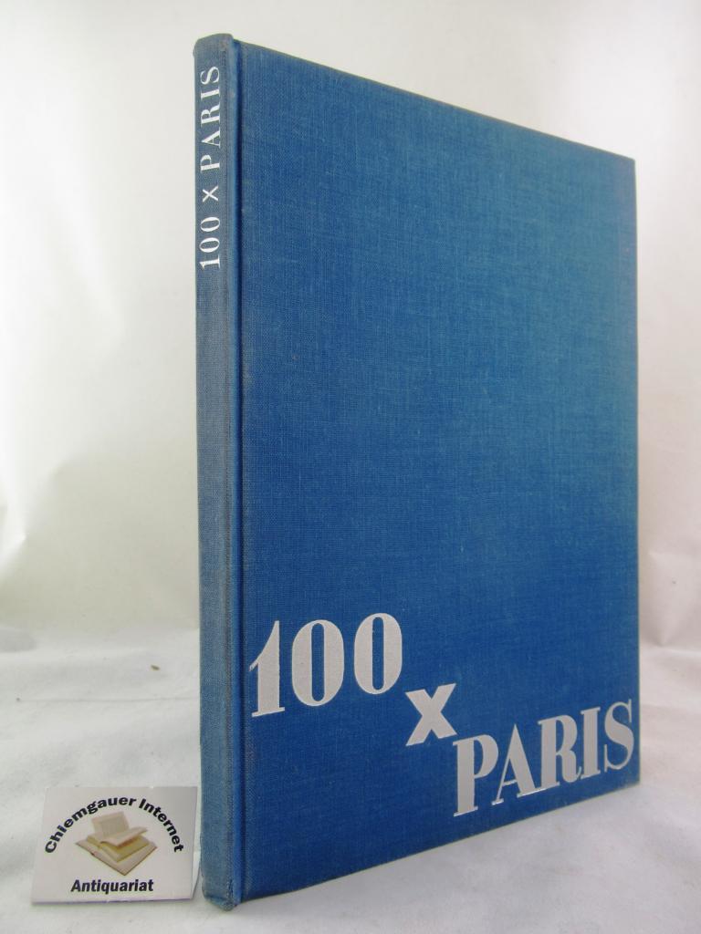 100 x Paris. Vorwort von Florence Fels.: Krull, Germaine :