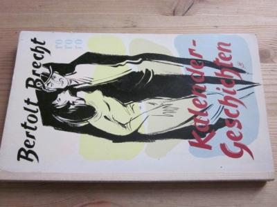 Kalendergeschichten: Brecht, Bertolt: