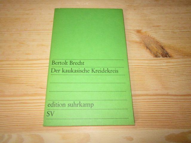 Der kaukasische Kreidekreis: Brecht, Bertolt: