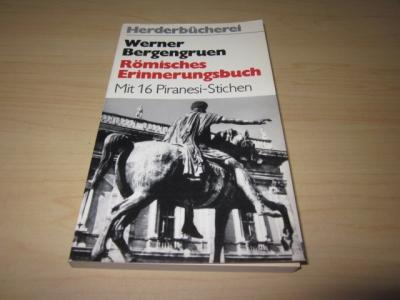 Römisches Erinnerungsbuch: Bergengruen, Werner:
