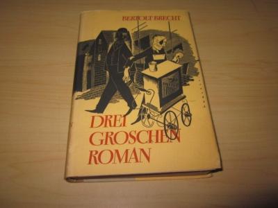 Dreigroschenroman: Brecht, Bertolt: