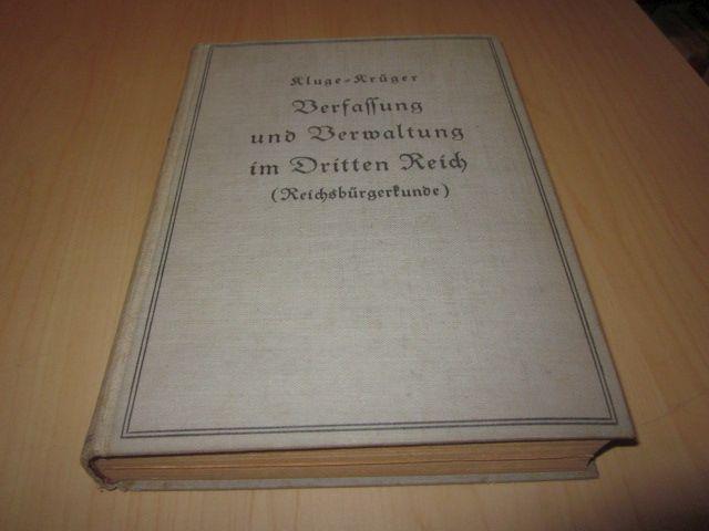Verfassung und Verwaltung im Dritten Reich (Reichsbürgerkunde): Kluge, Rudolf und