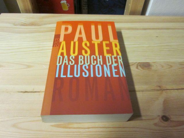 Das Buch der Illusionen. Roman: Auster, Paul: