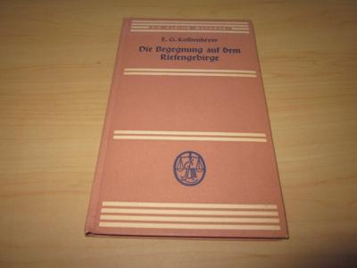 Die Begegnung auf dem Riesengebirge: Kolbenheyer, E. G.: