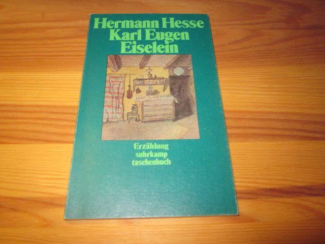 Karl Eugen Eiselein. Erzählung: Hesse, Hermann: