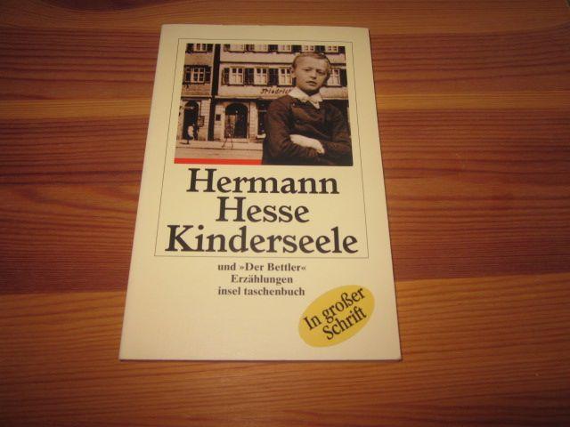 Kinderseele und Der Bettler. Zwei Erzählungen: Hesse, Hermann: