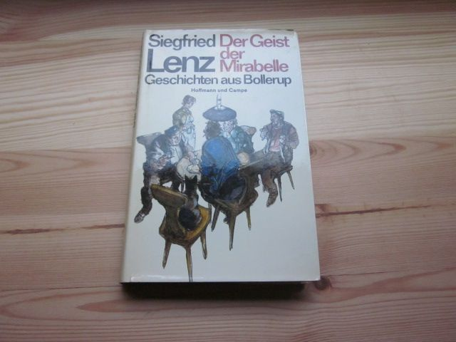 Der Geist der Mirabelle. Geschichten aus Bollerup: Lenz, Siegfried: