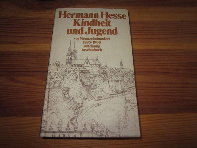 Kindheit und Jugend vor Neunzehnhundert. Hermann Hesse: Hesse, Hermann: